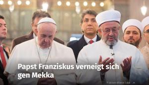 papst franziskus islamfreundlich